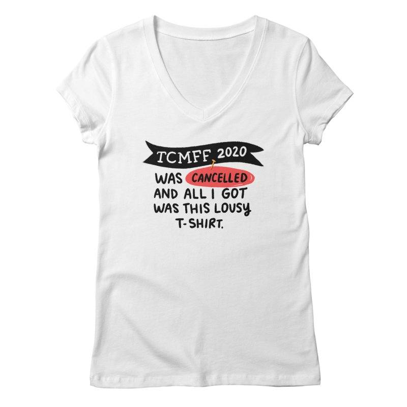 2020 is cancelled Women's Regular V-Neck by Kate Gabrielle's Threadless Shop