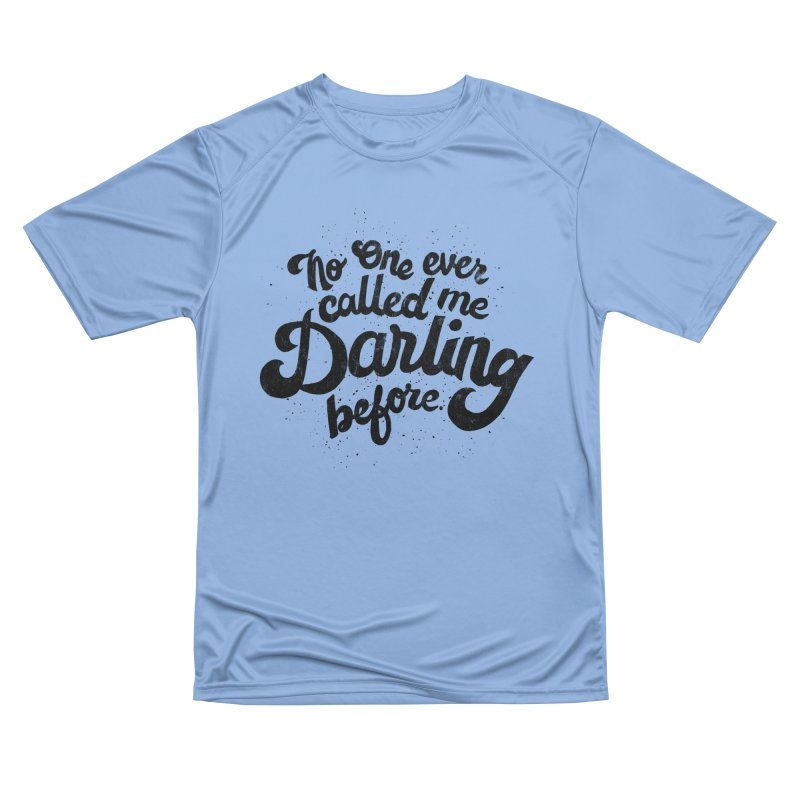 No one ever called me darling before Men's T-Shirt by Kate Gabrielle's Threadless Shop