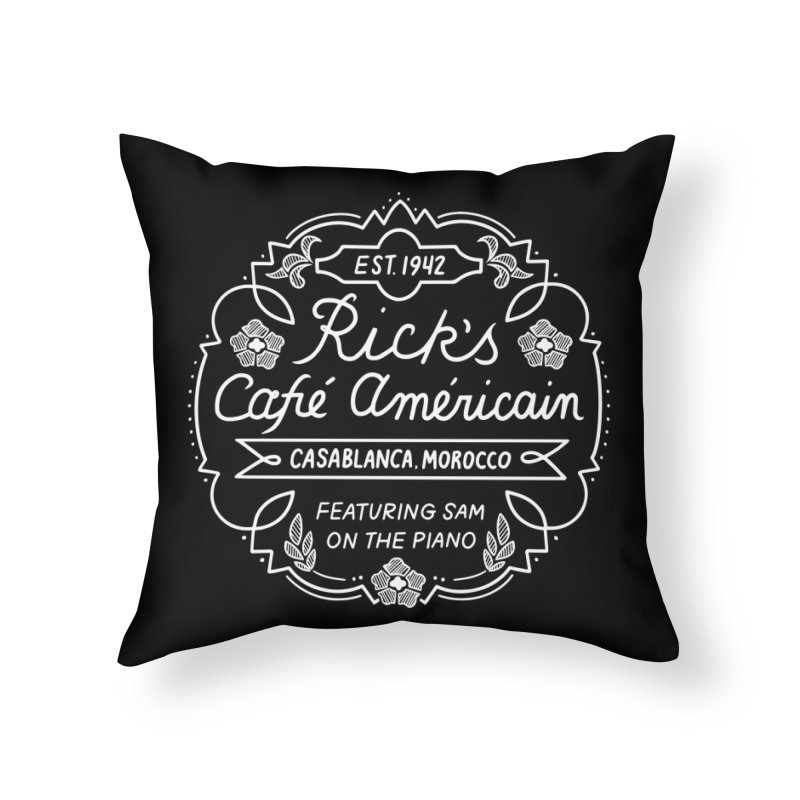 Rick's Cafe Home Throw Pillow by Kate Gabrielle's Threadless Shop