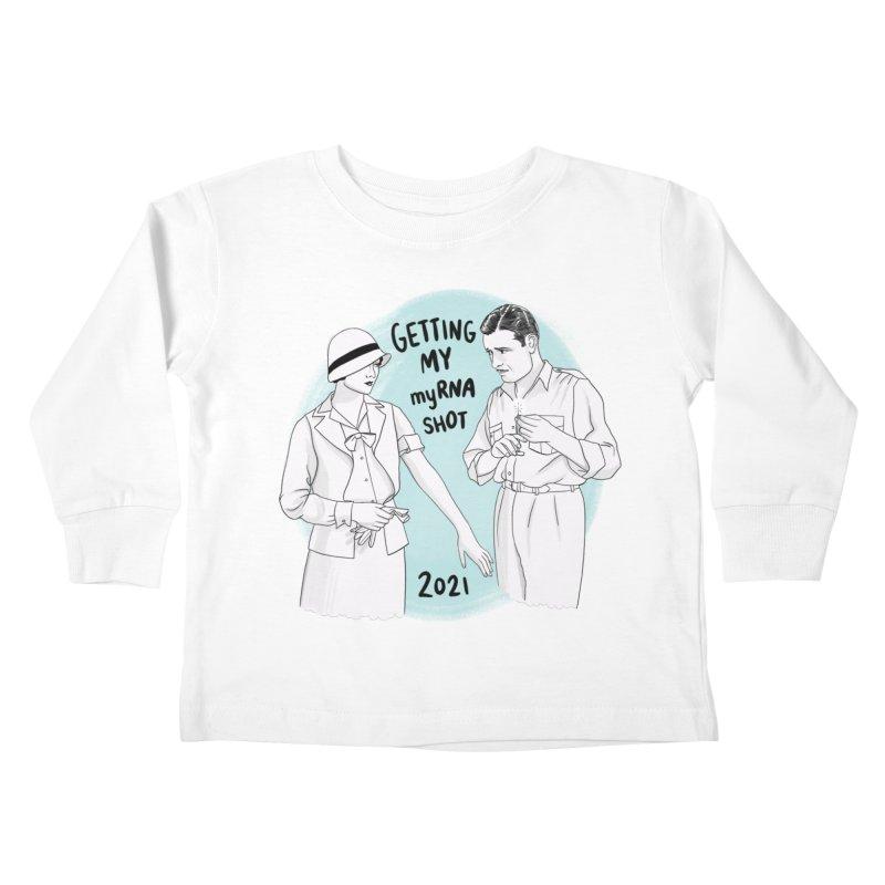 Getting my myRNA shot Kids Toddler Longsleeve T-Shirt by Kate Gabrielle's Threadless Shop
