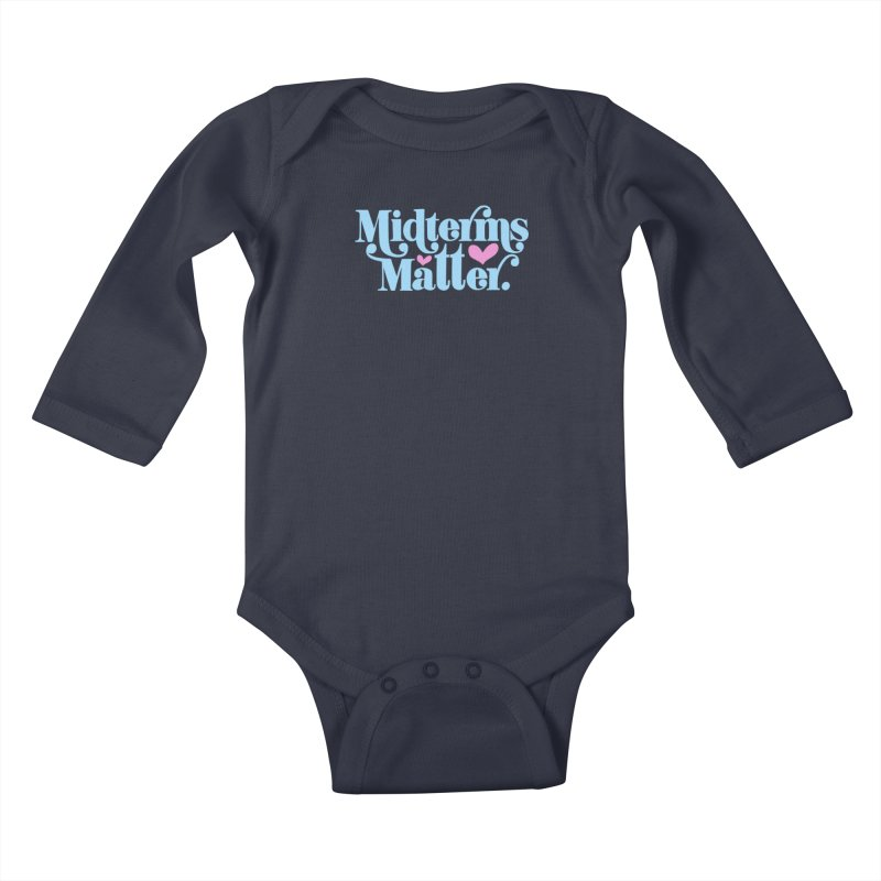 Midterms Matter Kids Baby Longsleeve Bodysuit by Kate Gabrielle's Threadless Shop