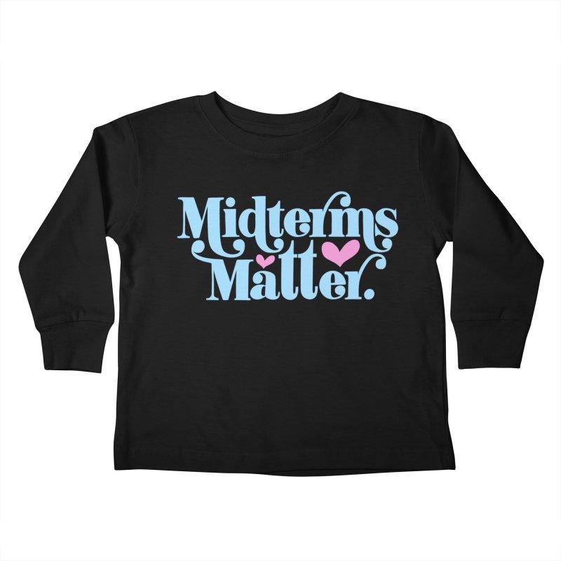 Midterms Matter Kids Toddler Longsleeve T-Shirt by Kate Gabrielle's Threadless Shop