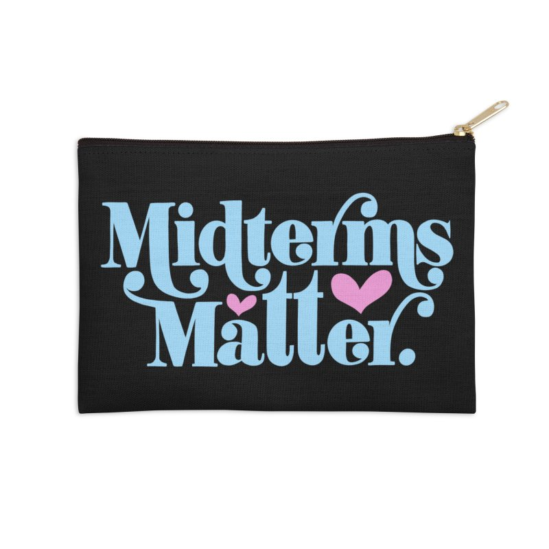 Midterms Matter Accessories Zip Pouch by Kate Gabrielle's Threadless Shop