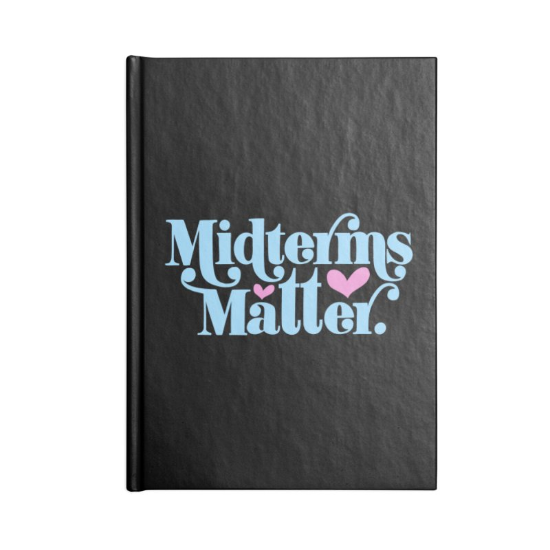 Midterms Matter Accessories Notebook by Kate Gabrielle's Threadless Shop
