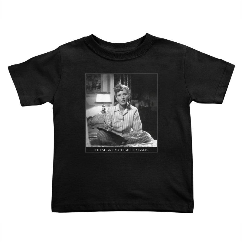 My TCMFF pajamas Kids Toddler T-Shirt by Kate Gabrielle's Threadless Shop