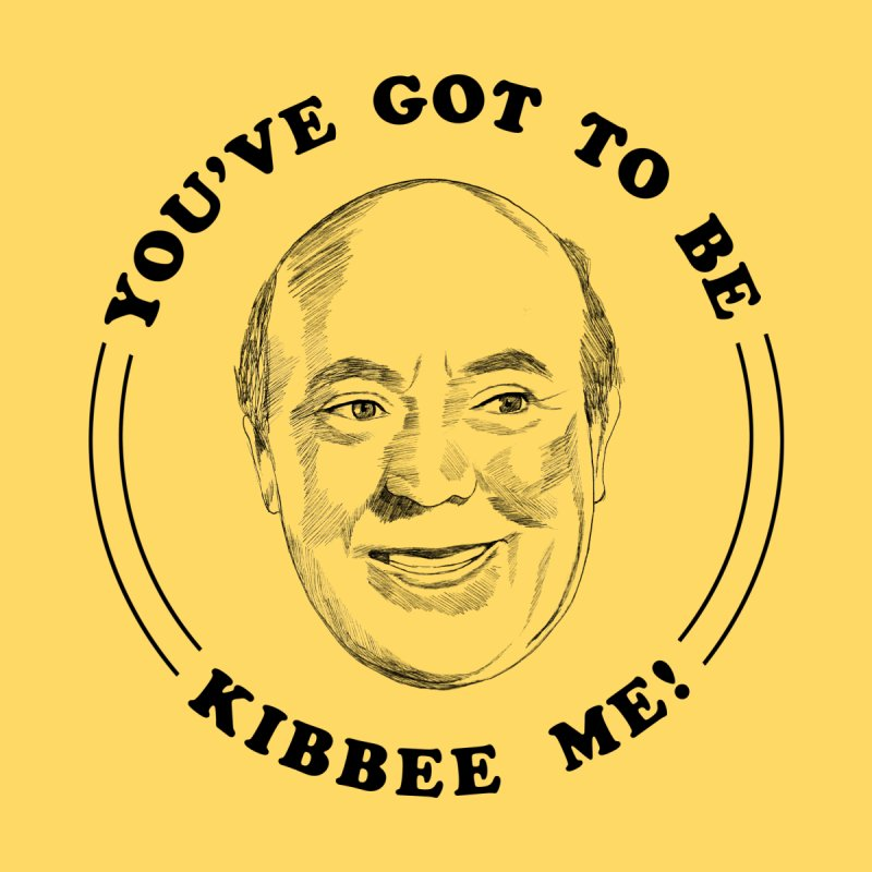 You've got to be Kibbee me! Kids Toddler Longsleeve T-Shirt by Kate Gabrielle's Threadless Shop