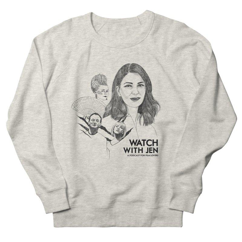 Watch With Jen Women's Sweatshirt by Kate Gabrielle's Threadless Shop