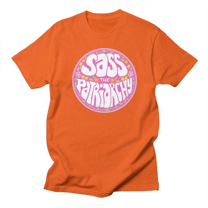 Sass the patriarchy Men's T-Shirt by Kate Gabrielle's Threadless Shop
