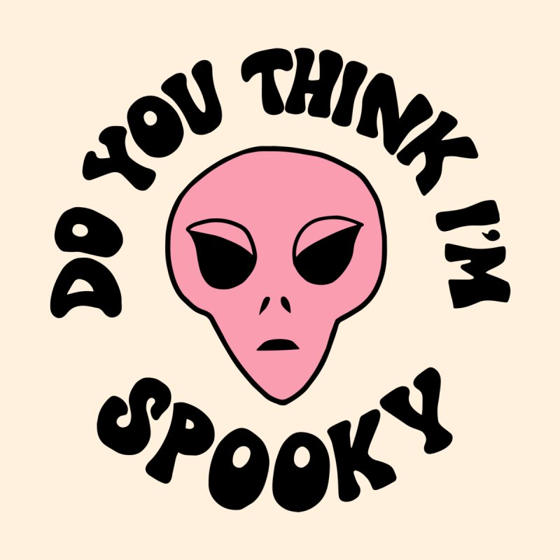 Do you think I'm spooky by Kate Gabrielle's Artist Shop