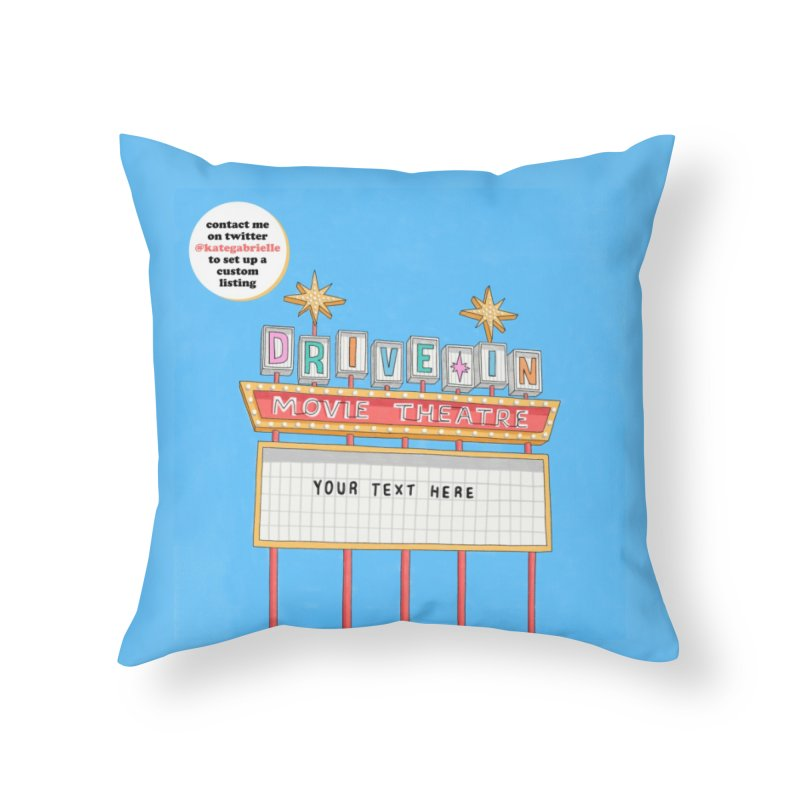 Custom Drive-in Movie Marquee Home Throw Pillow by Kate Gabrielle's Artist Shop