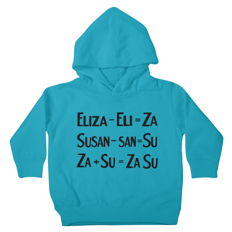 ZaSu Pitts Kids Toddler Pullover Hoody by Kate Gabrielle's Artist Shop