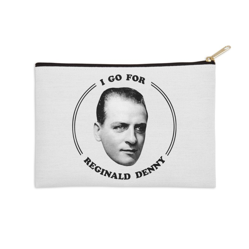 I go for Reginald Denny Accessories Zip Pouch by Kate Gabrielle's Artist Shop