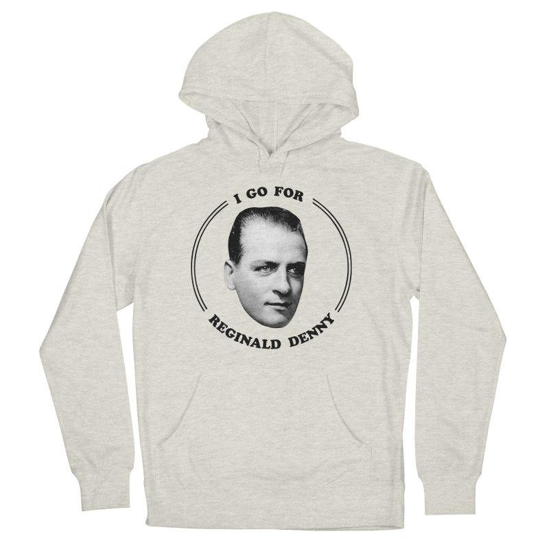 I go for Reginald Denny Women's French Terry Pullover Hoody by Kate Gabrielle's Artist Shop
