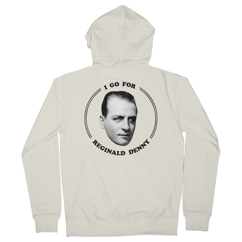 I go for Reginald Denny Women's French Terry Zip-Up Hoody by Kate Gabrielle's Artist Shop