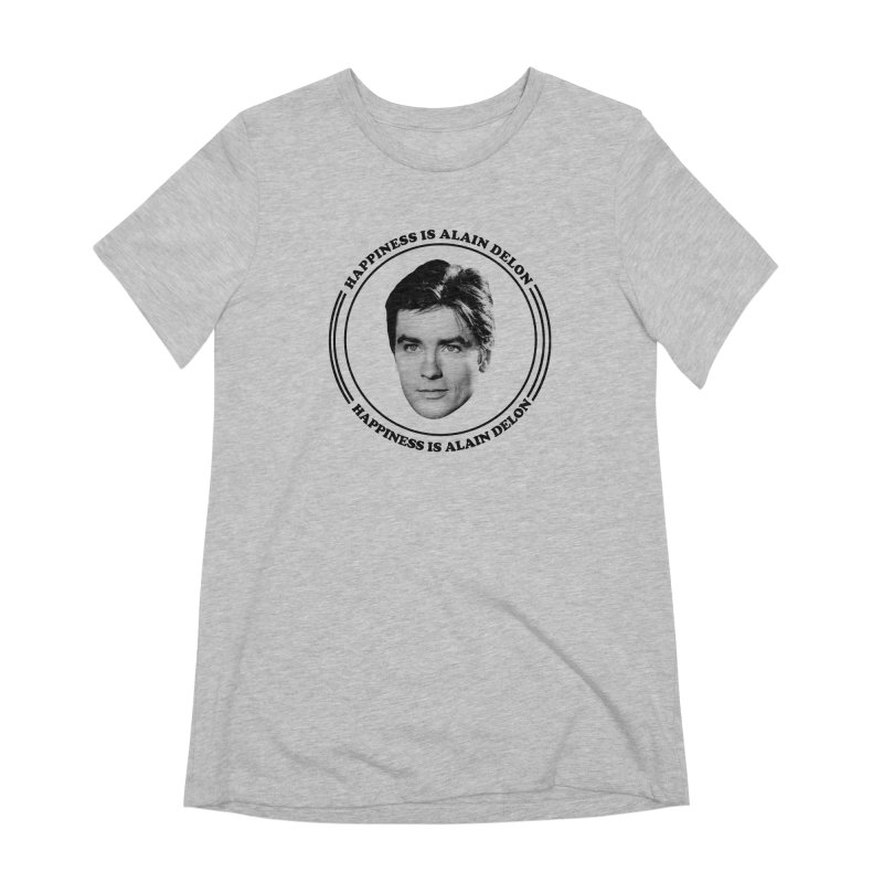 Happiness is Alain Delon Women's Extra Soft T-Shirt by Kate Gabrielle's Artist Shop