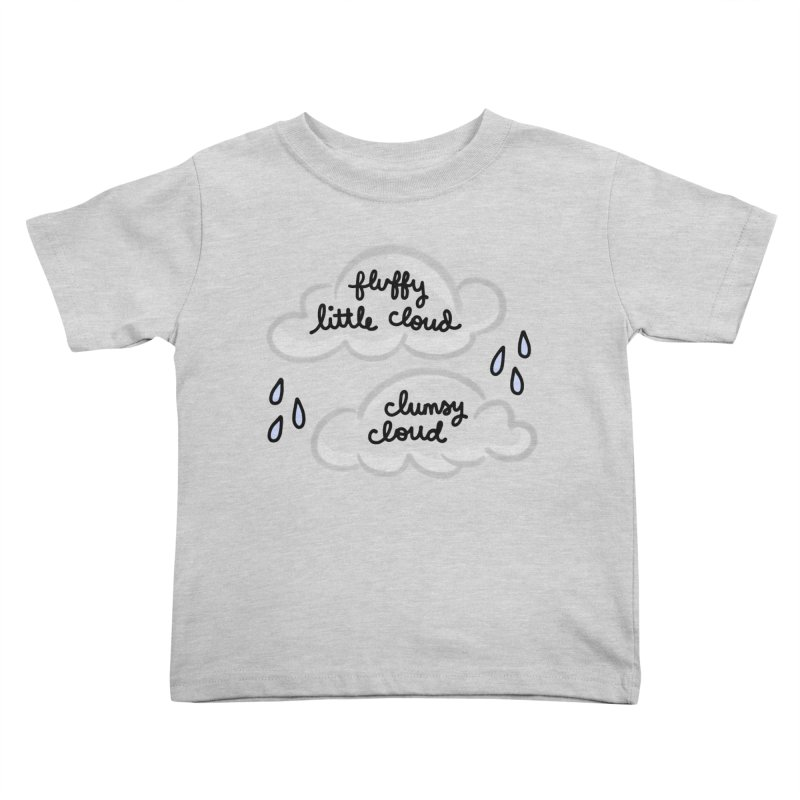 When a clumsy cloud from here meets a fluffy little cloud from there... Kids Toddler T-Shirt by Kate Gabrielle's Artist Shop