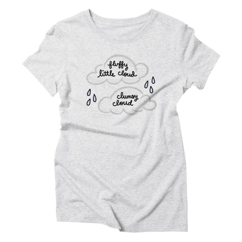 When a clumsy cloud from here meets a fluffy little cloud from there... Women's Triblend T-Shirt by Kate Gabrielle's Artist Shop