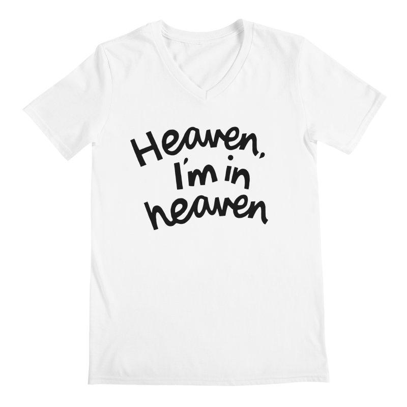 Heaven, I'm in heaven Men's Regular V-Neck by Kate Gabrielle's Artist Shop