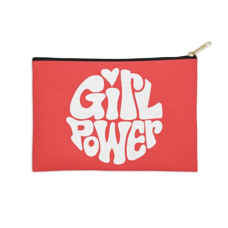 Girl Power Accessories Zip Pouch by Kate Gabrielle's Artist Shop