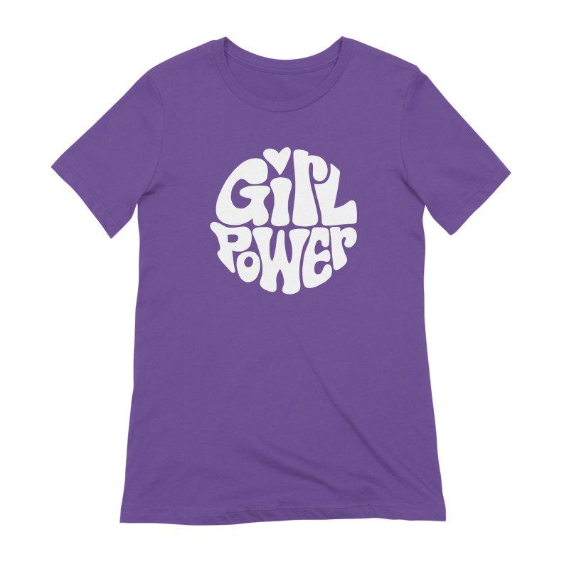 Girl Power Women's Extra Soft T-Shirt by Kate Gabrielle's Artist Shop