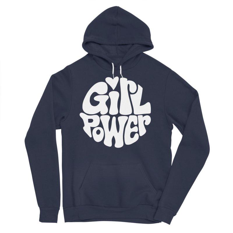 Girl Power Men's Sponge Fleece Pullover Hoody by Kate Gabrielle's Artist Shop