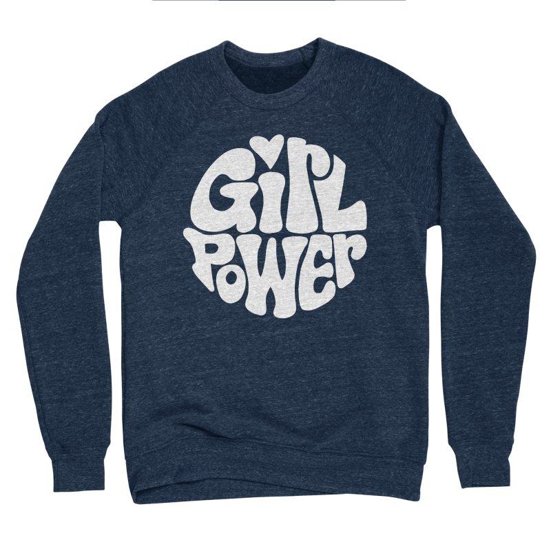 Girl Power Men's Sponge Fleece Sweatshirt by Kate Gabrielle's Artist Shop