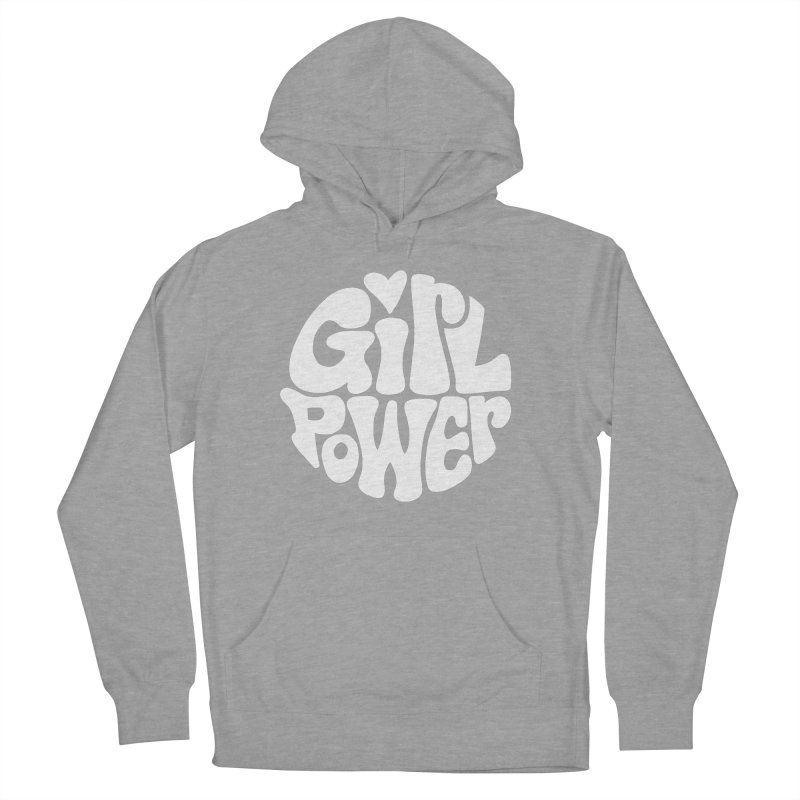 Girl Power Men's French Terry Pullover Hoody by Kate Gabrielle's Artist Shop