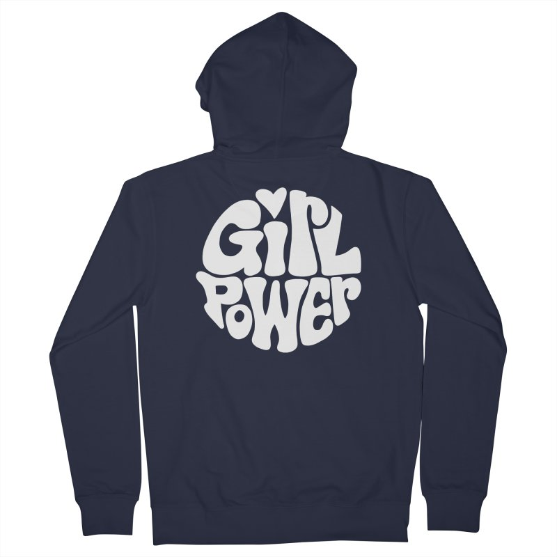 Girl Power Women's French Terry Zip-Up Hoody by Kate Gabrielle's Artist Shop