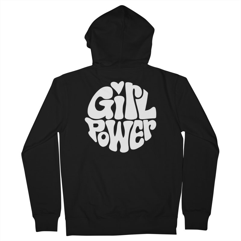 Girl Power Men's French Terry Zip-Up Hoody by Kate Gabrielle's Artist Shop