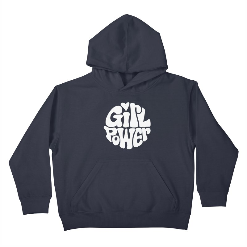 Girl Power Kids Pullover Hoody by Kate Gabrielle's Artist Shop