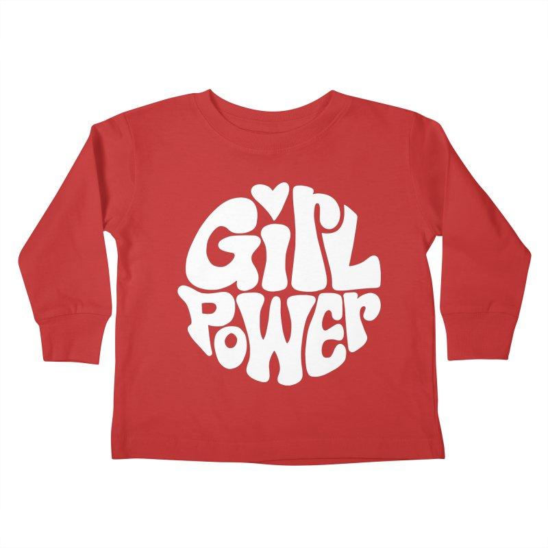 Girl Power Kids Toddler Longsleeve T-Shirt by Kate Gabrielle's Artist Shop