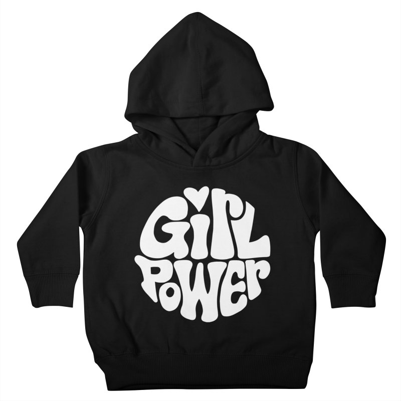 Girl Power Kids Toddler Pullover Hoody by Kate Gabrielle's Artist Shop