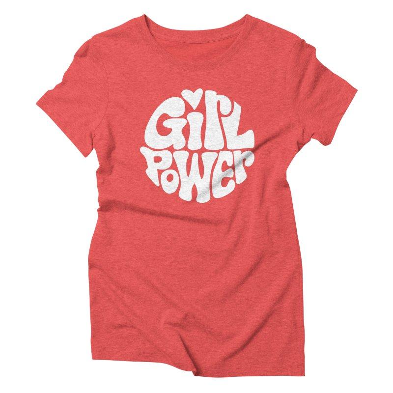 Girl Power Women's Triblend T-Shirt by Kate Gabrielle's Artist Shop
