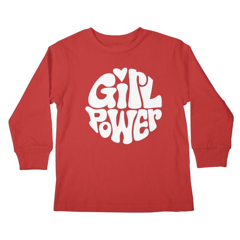 Girl Power Kids Longsleeve T-Shirt by Kate Gabrielle's Artist Shop