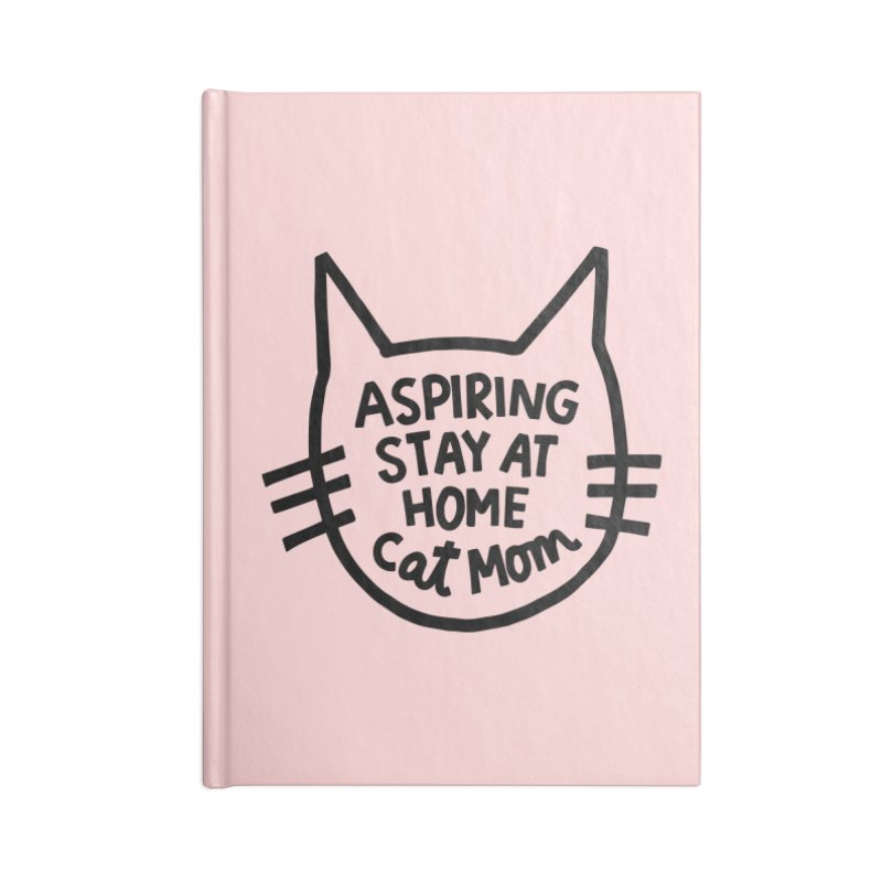 Cat mom Accessories Blank Journal Notebook by Kate Gabrielle's Artist Shop