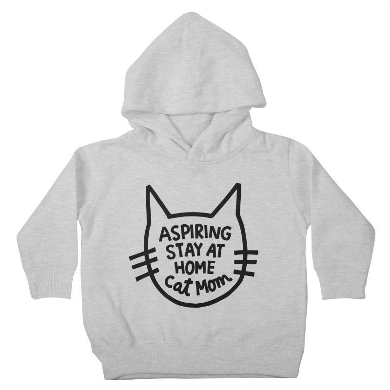 Cat mom Kids Toddler Pullover Hoody by Kate Gabrielle's Artist Shop