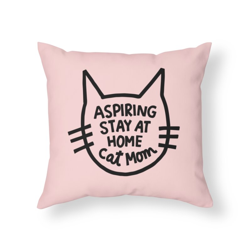 Cat mom Home Throw Pillow by Kate Gabrielle's Artist Shop