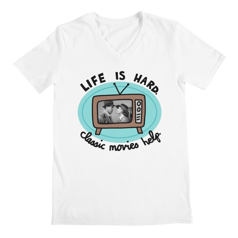 Life is hard. Classic movies help. Men's Regular V-Neck by Kate Gabrielle's Artist Shop
