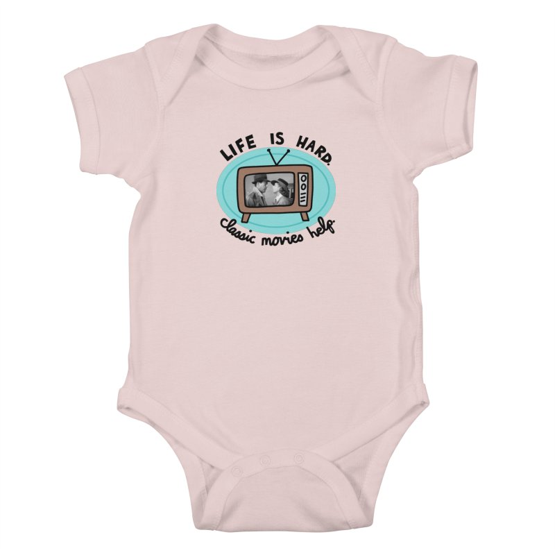 Life is hard. Classic movies help. Kids Baby Bodysuit by Kate Gabrielle's Artist Shop