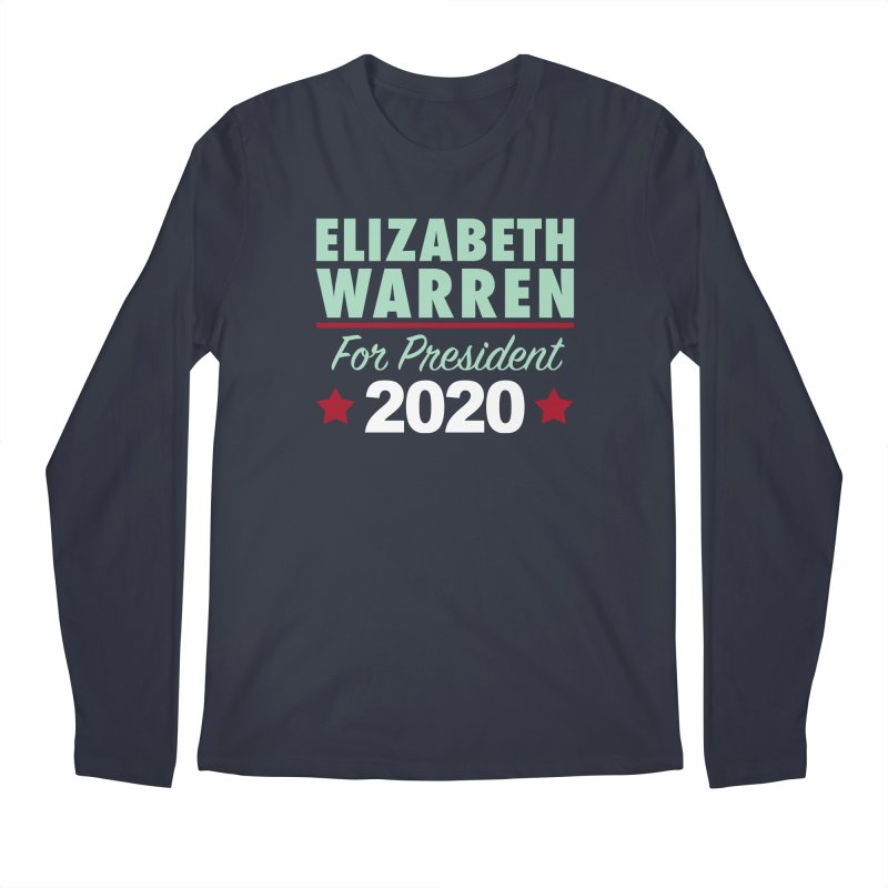 Elizabeth Warren for President Men's Regular Longsleeve T-Shirt by Kate Gabrielle's Artist Shop