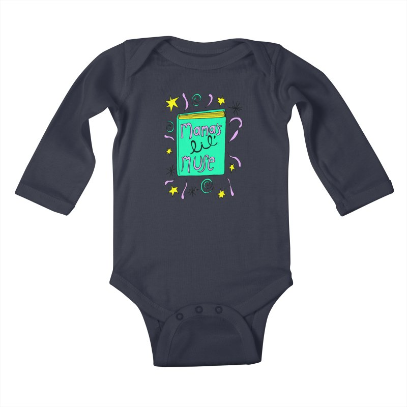 Mama's Little Muse Kids Baby Longsleeve Bodysuit by kathleenfounds's Artist Shop