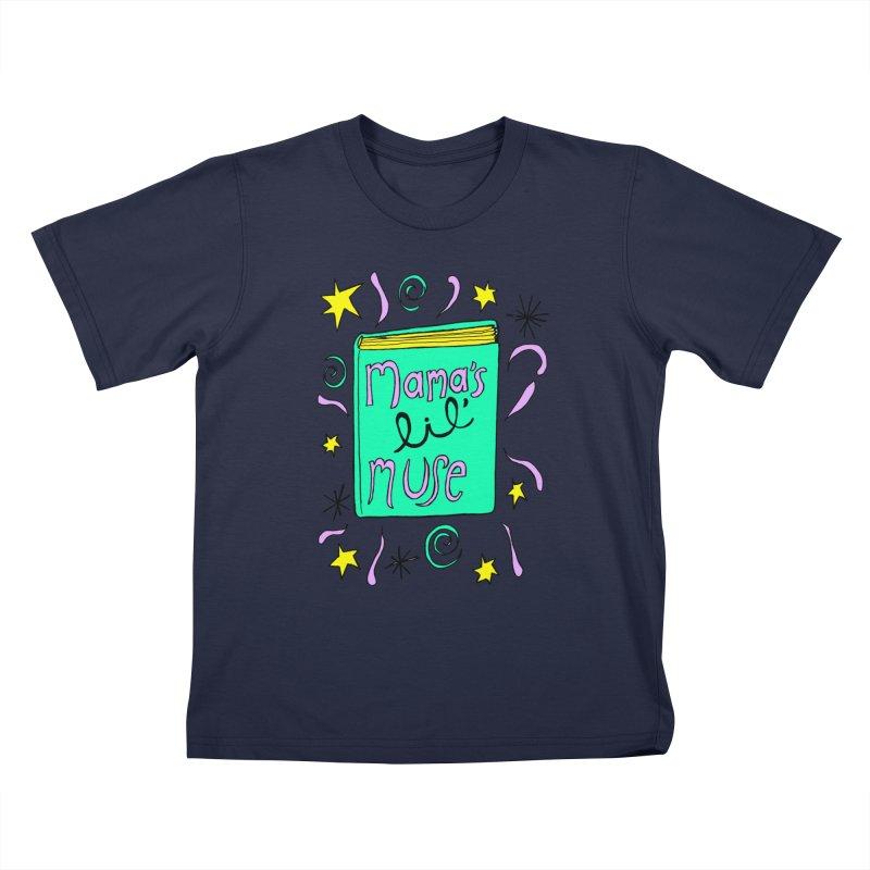 Mama's Little Muse Kids T-Shirt by kathleenfounds's Artist Shop