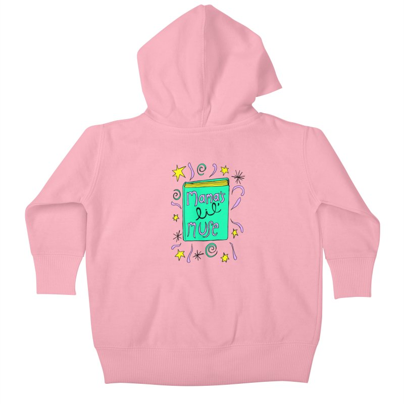 Mama's Little Muse Kids Baby Zip-Up Hoody by kathleenfounds's Artist Shop
