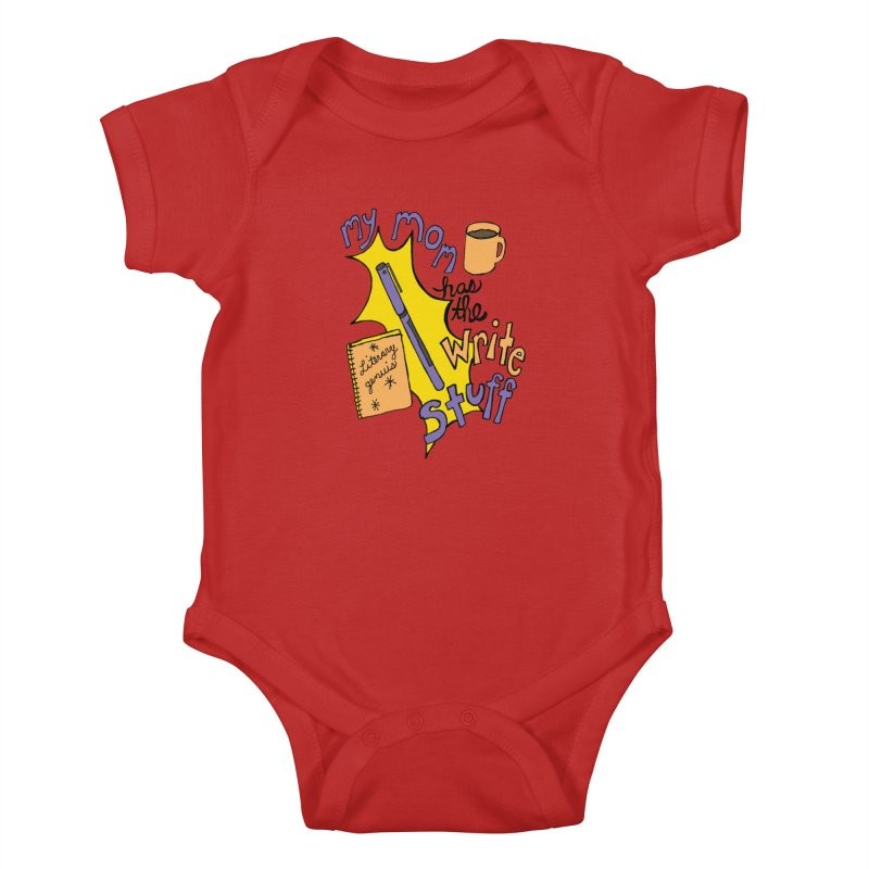 My Mom Has the Write Stuff Kids Baby Bodysuit by kathleenfounds's Artist Shop