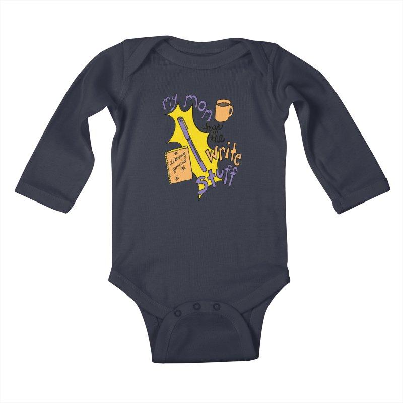 My Mom Has the Write Stuff Kids Baby Longsleeve Bodysuit by kathleenfounds's Artist Shop