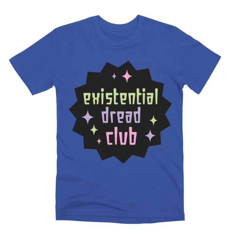 Existential Dread Men's Premium T-Shirt by kathudsonart's Artist Shop