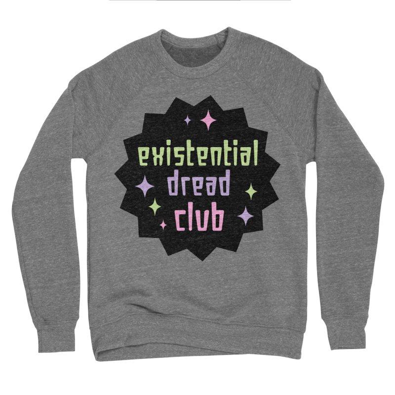 Existential Dread Women's Sponge Fleece Sweatshirt by kathudsonart's Artist Shop