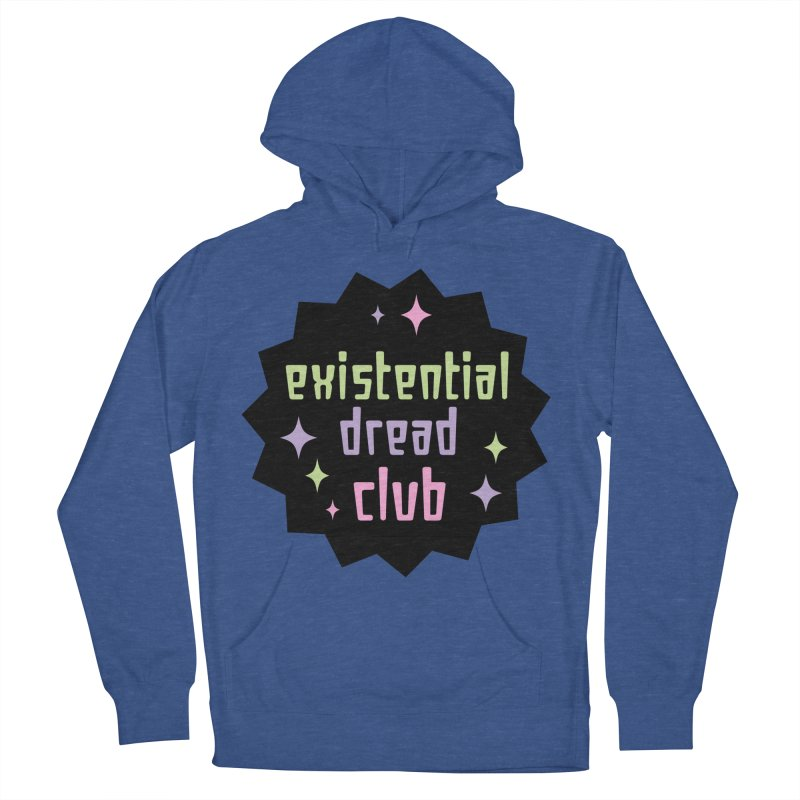 Existential Dread Women's French Terry Pullover Hoody by kathudsonart's Artist Shop