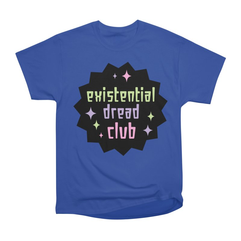 Existential Dread Women's Heavyweight Unisex T-Shirt by kathudsonart's Artist Shop