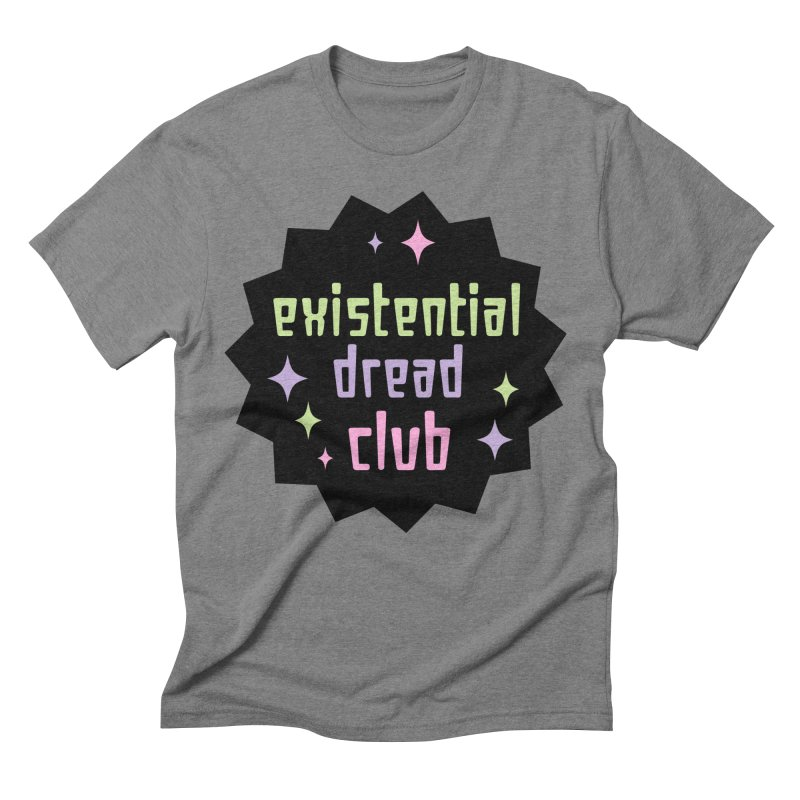 Existential Dread Men's Triblend T-Shirt by kathudsonart's Artist Shop